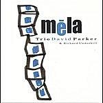 David Parker Méla (Feat. Richard Underhill)