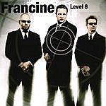 Francine Level 8