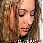 Natalia Missing You
