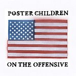 Poster Children On The Offensive