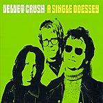 Velvet Crush A Single Odessey