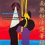 Acid Mothers Temple Nam Myo Ho Ren Ge Kyo