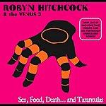Robyn Hitchcock Sex, Food, Death And Tarantulas Digital