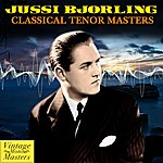 Jussi Björling Classical Tenor Masters