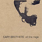 Cary Brothers All The Rage