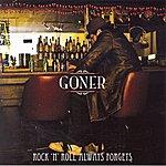 Goner Rock 'n' Roll Always Forgets