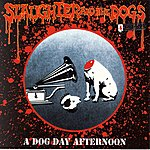 Slaughter & The Dogs A Dog Day Afternoon