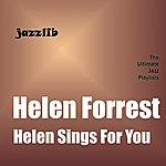 Helen Forrest Helen Sings For You
