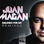 Juan Magan Bailando Por Ahi (Club Remixes)