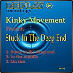 Kinky Movement Stuck In The Deep End E.P