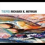 Richard X. Heyman Tiers