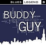 Buddy Guy Blues Legend Vol. 5