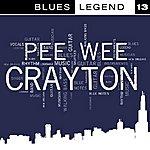 Pee Wee Crayton Blues Legend Vol. 13