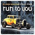 Jan Wayne Run To You