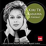 Kiri Te Kanawa Kiri Te Kanawa: A Portrait