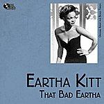Eartha Kitt That Bad Eartha (Original Album Plus Bonus Tracks)