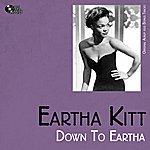 Eartha Kitt Down To Eartha (Original Album Plus Bonus Tracks)