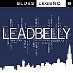 Leadbelly Blues Legend Vol. 8