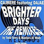 Cajmere Brighter Days
