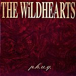 The Wildhearts P.H.U.Q. (Extended Version)