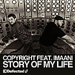 Copyright Story Of My Life (Feat. Imaani)