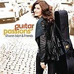 Sharon Isbin Sharon Isbin & Friends: Guitar Passions