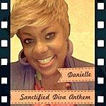 Danielle Sanctified Diva - Single