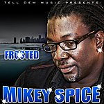 Mikey Spice Frosted - Single