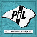 Public Image Ltd. Live At The Isle Of Wight Festival 2011