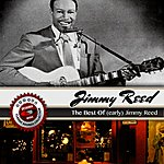 Jimmy Reed The Best Of (Early) Jimmy Reed