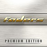 The Faders Premium Edition