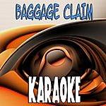 The Original Baggage Claim (In The Style Of Miranda Lambert) (Karaoke)