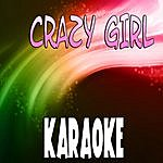 The Original Crazy Girl (In The Style Of Eli Young Band) (Karaoke)
