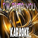 The Original I'm Into You (In The Style Of Jennifer Lopez Ft. LIL Wayne) (Karaoke)