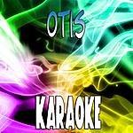 The Original Otis (In The Style Of Kanye West & Jay.Z Ft Otis Redding) (Karaoke)