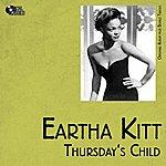 Eartha Kitt Thursday's Child (Original Album Plus Bonus Tracks)