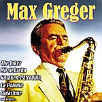 Max Greger Max Greger