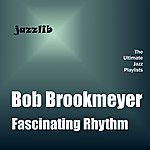 Bob Brookmeyer Fascinating Rhythm