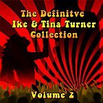 Ike & Tina Turner The Definitive Collection Of Ike & Tina Turner, Vol. 2