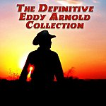 Eddy Arnold The Definitive Collection Of Eddy Arnold