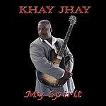 Khay Jhay My Spirit