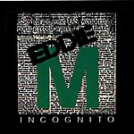 Eddie M Incognito