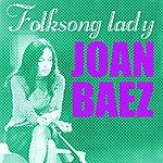 Joan Baez Joan Baez, Folksong Lady