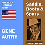 Gene Autry Saddle, Boots And Spurs