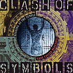 Clash Of Symbols Begging At The Temple Gate Called Beautiful (Feat. Mike Stand, Altar Boys & Altar Billies)