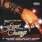 HD Bearfaced Gang Presents: Finer Thangs