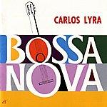 Carlos Lyra Bossa Nova Carlos Lyra