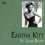Eartha Kitt St. Louis Blues (Original Album Plus Bonus Tracks)