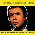 Peter Alexander Seine Grossten Erfolge, Vol. 1