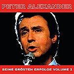 Peter Alexander Seine Grossten Erfoge, Vol. 2